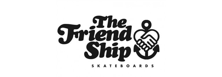 THE FRIEND SHIP SKATEBOARDS
