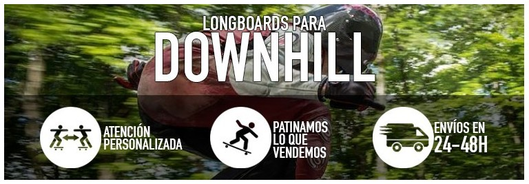 Longboards para downhill