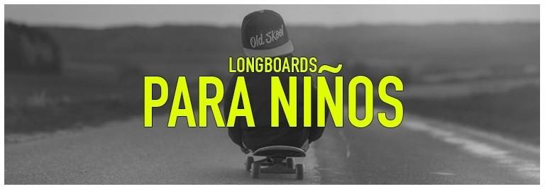 Longboards para niños