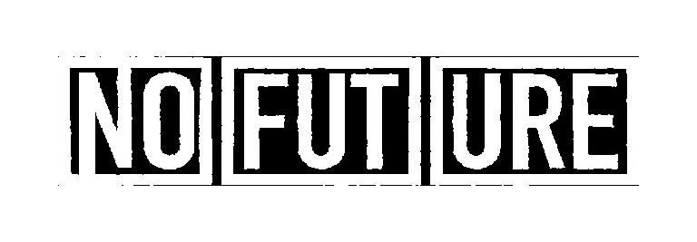 NO FUTURE | Marcas de longboard tablas | Kaina Skateshop