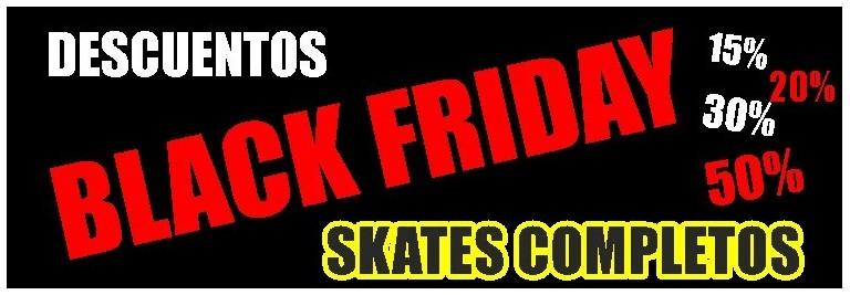 Black Friday Skateboard- Comprar en nuestra tienda online